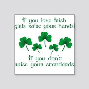 Raise Your Hands for Irish Girls Sticker