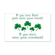 Raise Your Hands for Irish Girls Wall Decal