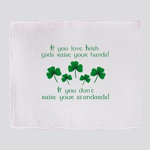 Raise Your Hands for Irish Girls Throw Blanket