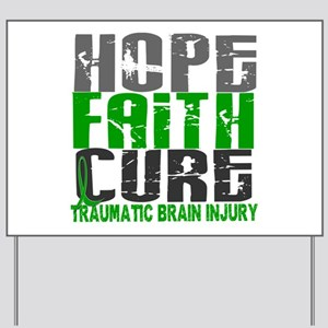 Hope Faith Cure TBI Yard Sign