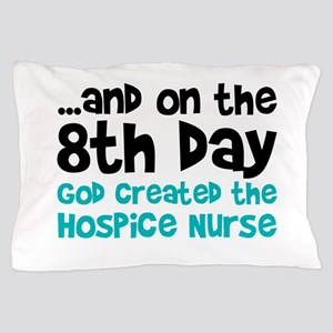 Hospice Nurse Creation Pillow Case