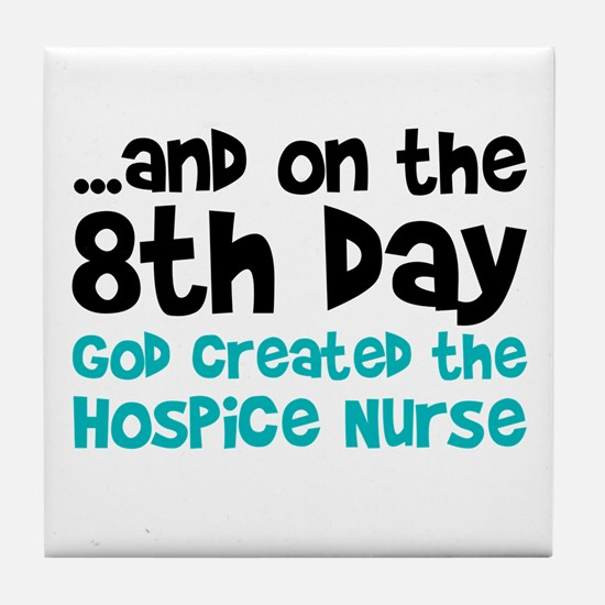 Hospice Nurse Creation Tile Coaster
