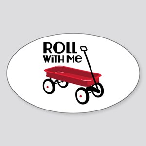 ROLL WiTH Me Sticker
