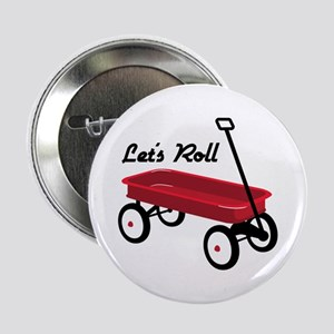 """Lets Roll 2.25"""" Button"""