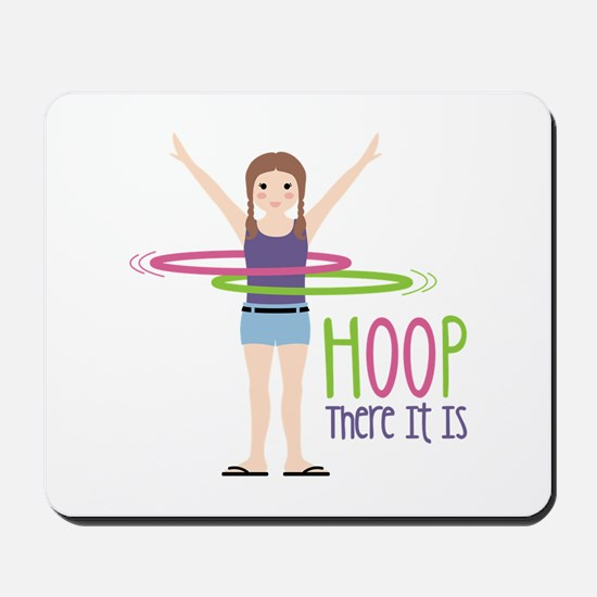 HOOP There It Is Mousepad