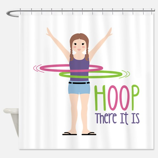 HOOP There It Is Shower Curtain