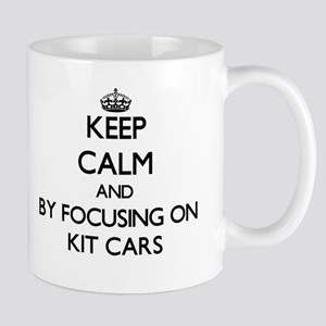 Keep calm by focusing on Kit Cars Mugs