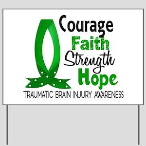 Courage Faith 1 TBI Yard Sign