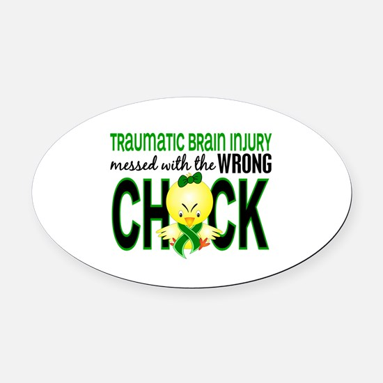 Messed With Wrong Chick 1 TBI Oval Car Magnet