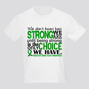 How Strong We Are TBI Kids Light T-Shirt