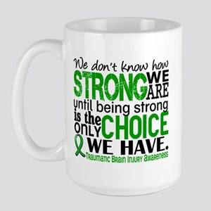 How Strong We Are TBI Large Mug