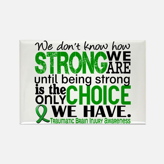 How Strong We Are TBI Rectangle Magnet
