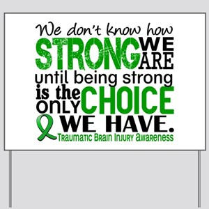How Strong We Are TBI Yard Sign