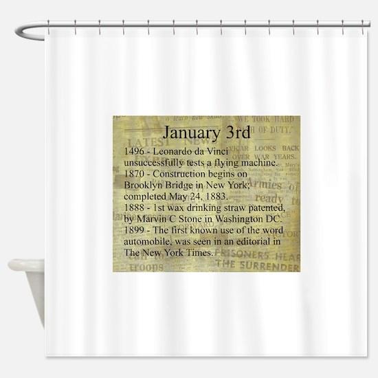 January 3rd Shower Curtain