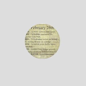February 26th Mini Button