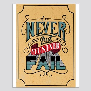 Never Quit / Never Fail Posters