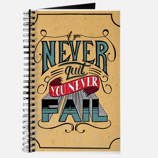 Never Quit / Never Fail Journal