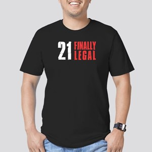 21 and Finally Legal T-Shirt