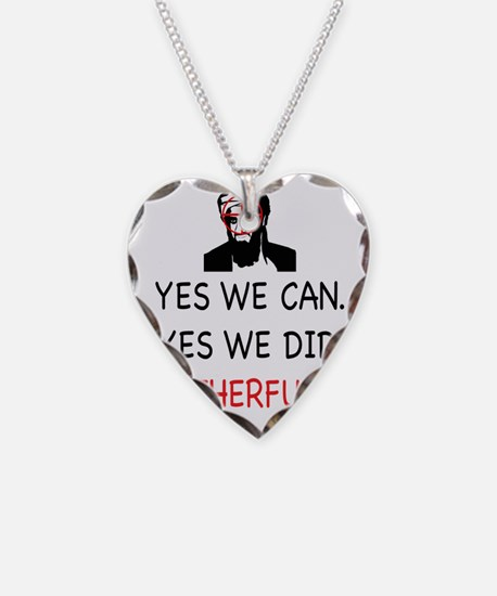 Yes We Can, Yes we did Necklace