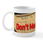 Dont Mess With Bill Mug