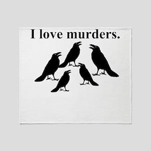 I Love Murders Throw Blanket
