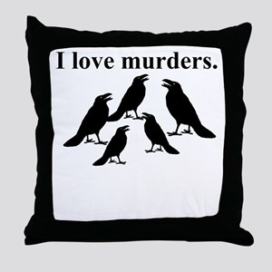 I Love Murders Throw Pillow