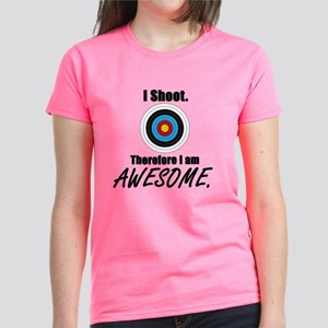 I Shoot Therefore Im Awesome Women'S Dark T-Shirt