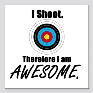 """I Shoot Therefore Im Square Car Magnet 3"""" X 3"""""""