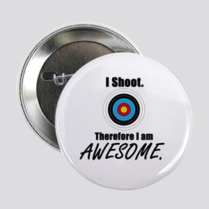 """I Shoot Therefore Im Awesome 2.25"""" Button"""