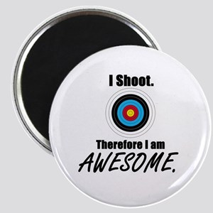 I Shoot Therefore Im Awesome Magnet