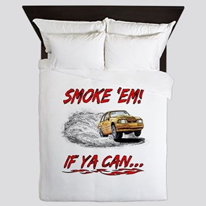 Smoke 'Em! If Ya Can... Queen Duvet