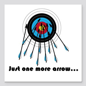 """Just One More Arrow Square Car Magnet 3"""" X 3"""""""