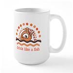 Drink Like A Fish Large Mug