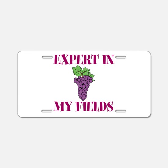 Expert in My Fields Aluminum License Plate