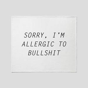 Sorry, I'm Allergic To Bullshit Stadium Blanket
