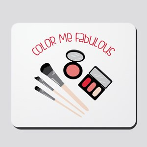 Color Me Fabulous Mousepad