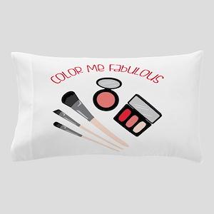 Color Me Fabulous Pillow Case