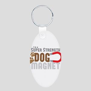 Im a super Strength Dog Magnet Keychains
