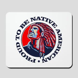 Proud Native American Mousepad