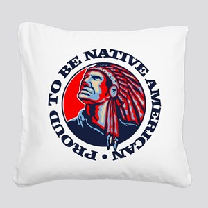 Proud Native American Square Canvas Pillow