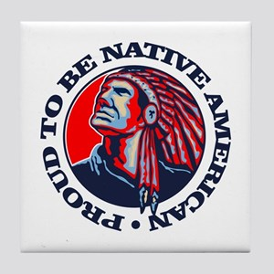 Proud Native American Tile Coaster