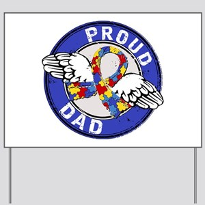 Proud Dad 3 Blue Autism Yard Sign