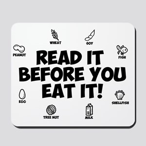 Read It Before You Eat It Mousepad