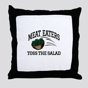 Meat Eaters Toss The Salad Throw Pillow
