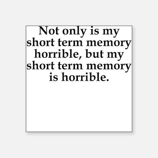Short Term Memory Sticker
