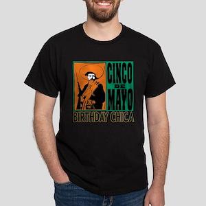 Cinco de Mayo Birthday Chica Dark T-Shirt