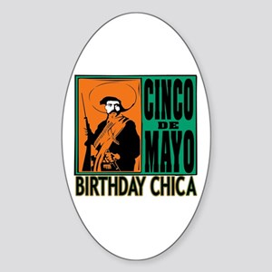 Cinco de Mayo Birthday Chica Sticker (Oval)