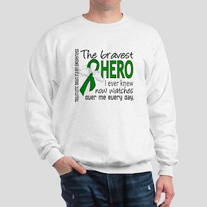 Bravest Hero I Knew TBI Sweatshirt