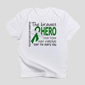 Bravest Hero I Knew TBI Infant T-Shirt