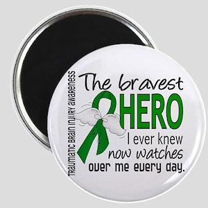Bravest Hero I Knew TBI Magnet